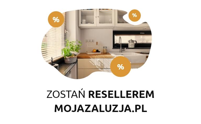 Zostań resellerem mojazaluzja.pl